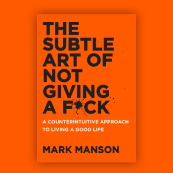 Why Mark Manson's 'Art Of Not Giving A F*ck' Is A Good 'Dumb Book'